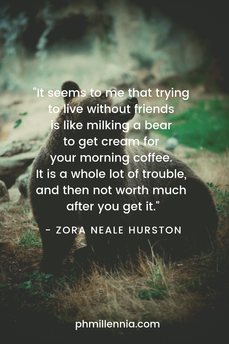 A humorous quote on friendship by Zora Hurston on a background of a bear.