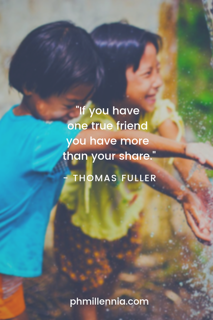 A quote on friendship by Thomas Fuller on a background of two Southeast Asian kids ecstatic playing with water.