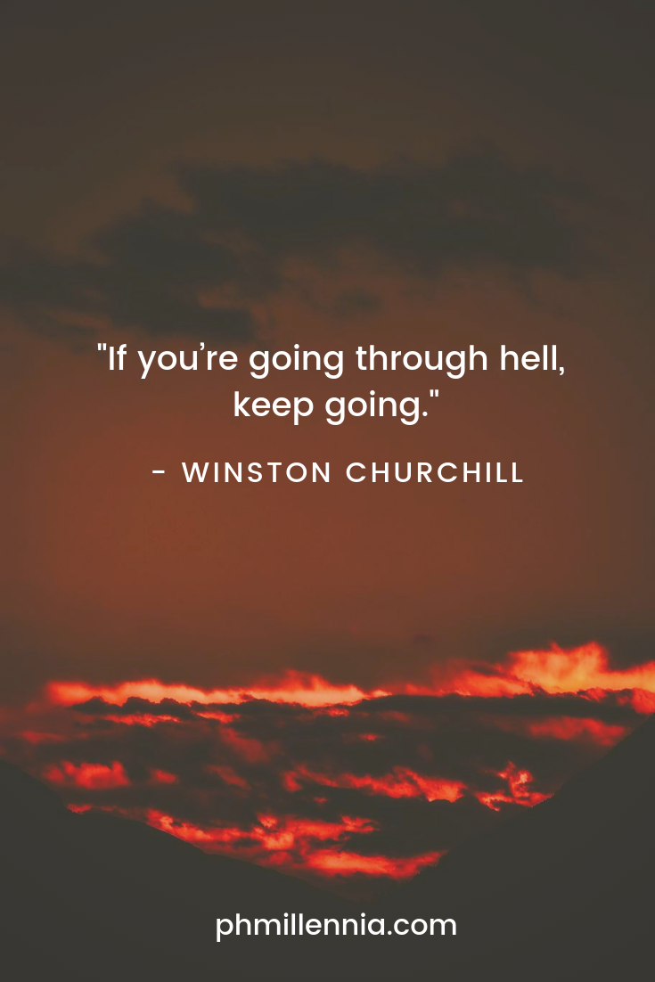 A quote by Winston Churchill on hell and perseverance on a background of fire, smoke, and scarlet skies.