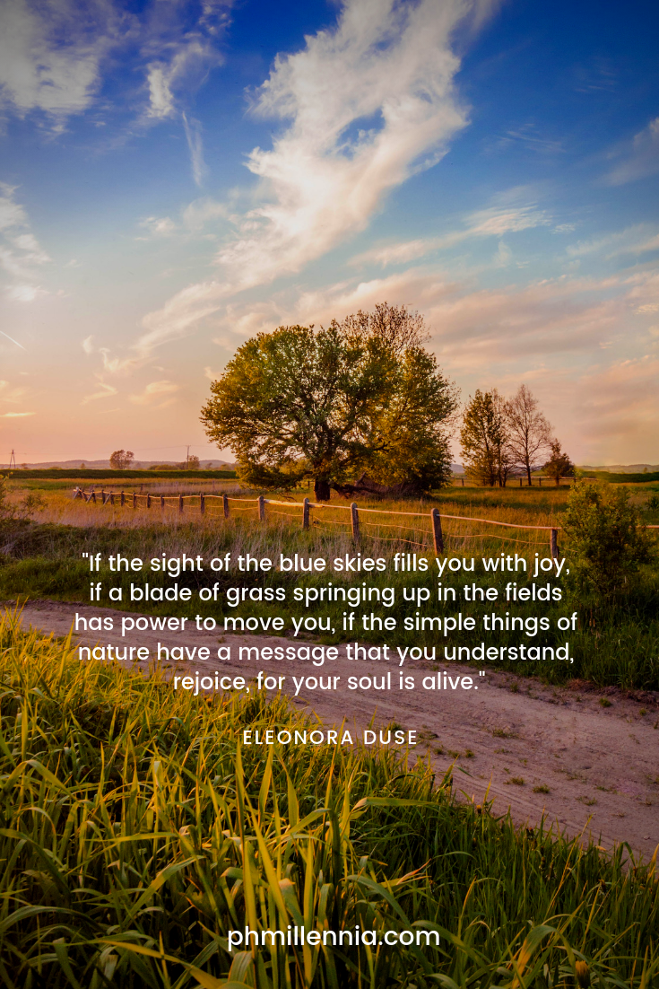 A quote on nature by Eleonora Duse on a background of a dirt road through a grassy field with a fence and trees