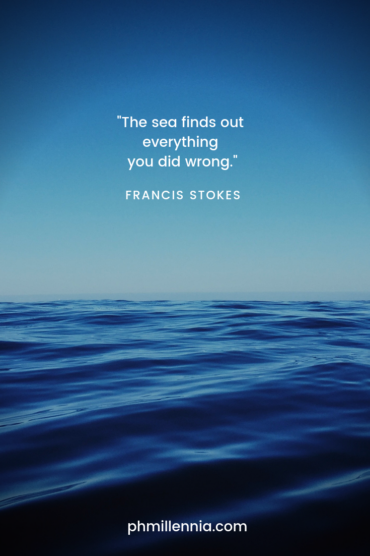 A quote on the sea by Francis Stokes on a background of the gentle waves of the blue sea