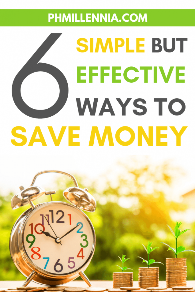Pinterest graphic for article entitled 6 Simple But Effective Ways to Save Money