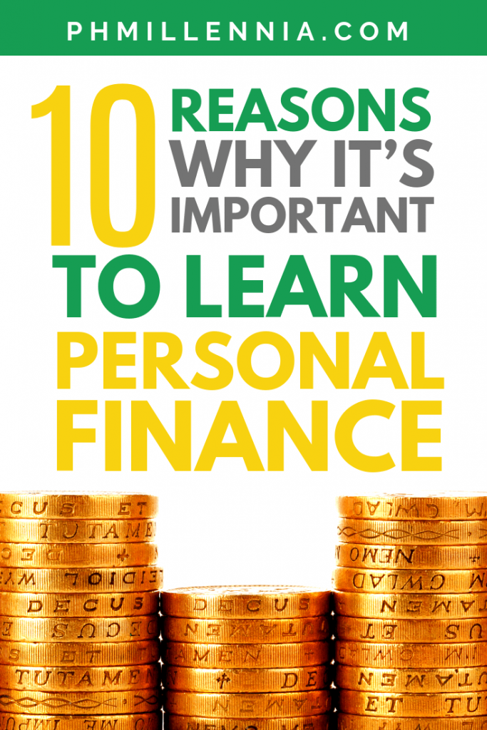 Pinterest Graphic for the article 10 Reasons Why It's Important to Learn Personal Finance
