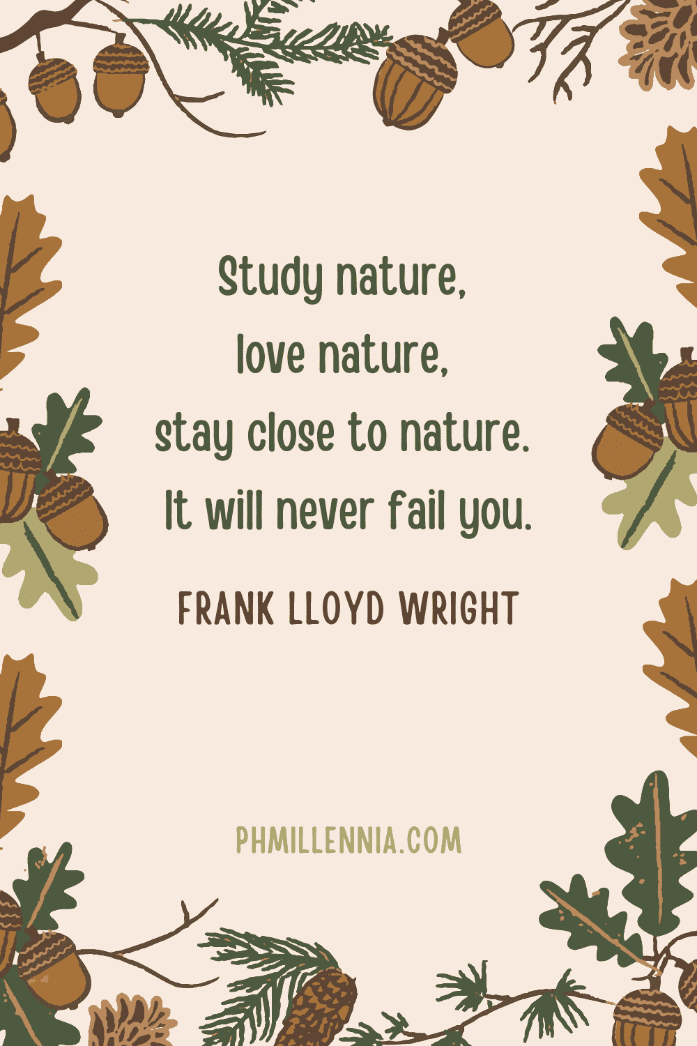 A Pinterest Pin for the article '199 Quotes on Nature to Inspire a Lifelong Love for the Great Outdoors' on phmillennia.com