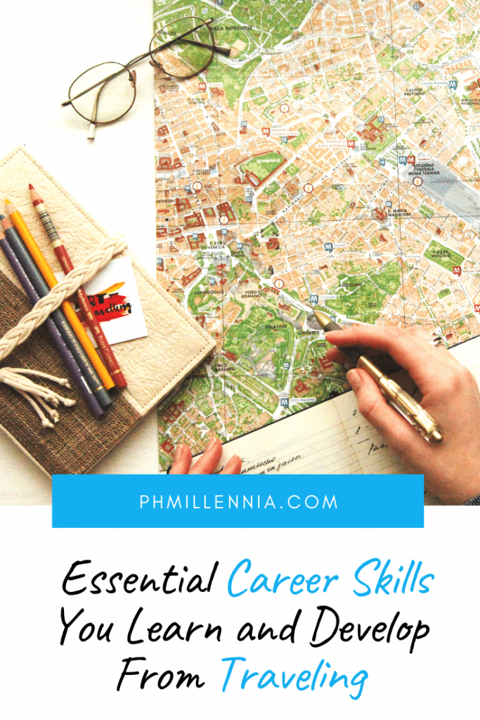 Pinterest Graphic for the article Essential Career Skills You Learn and Develop From Traveling