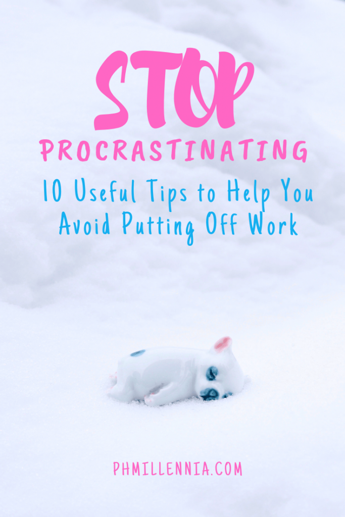 Pinterest graphic for the article Stop Procrastinating: 10 Useful Tips to Help You Avoid Putting Off Work