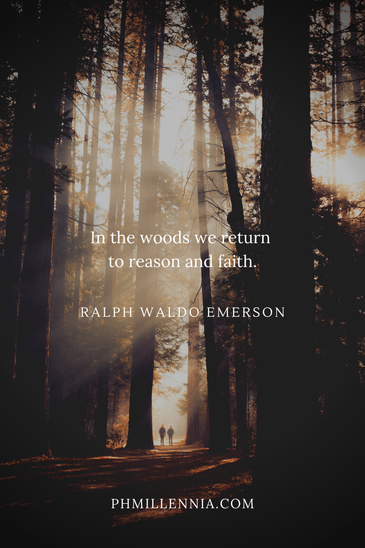A quote by Ralph Waldo Emerson concerning woods on a background of a couple walking through a forest of tall trees