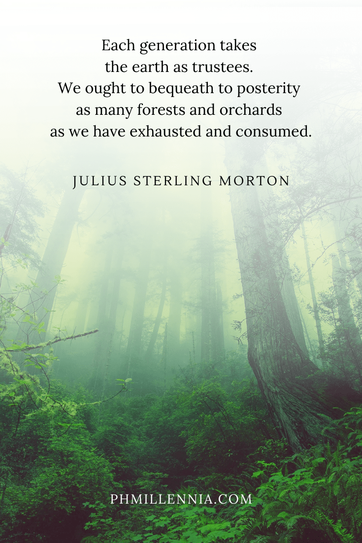 A quote by Julius Sterling Morton on a background of a green forest