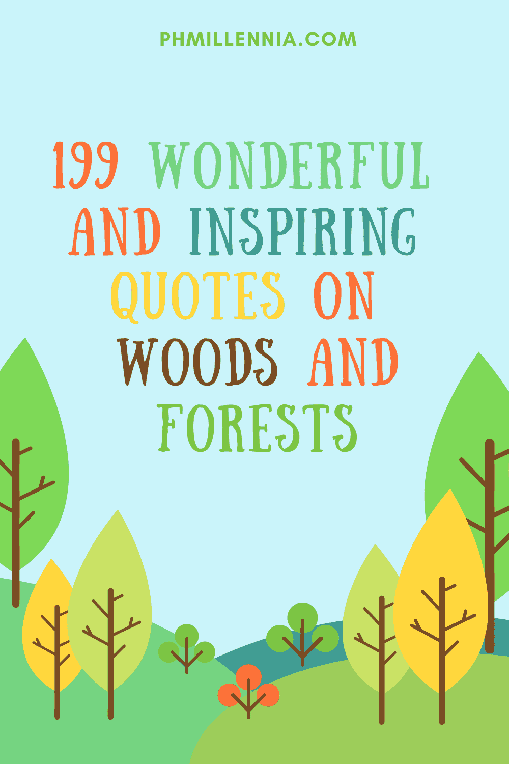 199 Wonderful and Inspiring Quotes on Woods and Forests | phmillennia.com