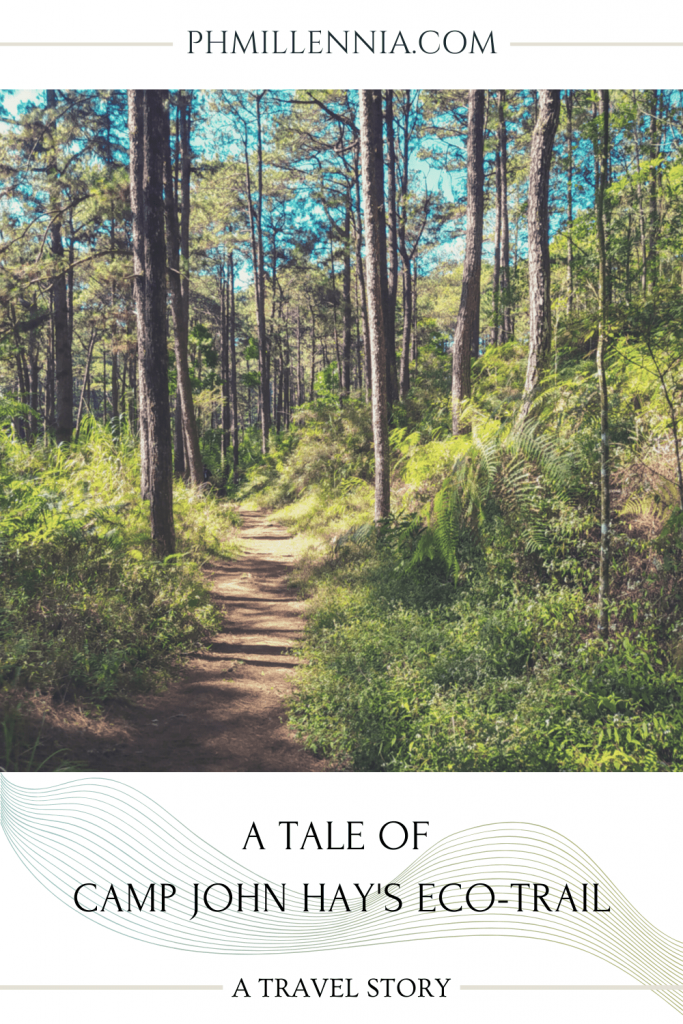 "A Pinterest graphic (pin) for the article entitled ""A Tale of Camp John Hay's Eco-Trail"" by phmillennia"