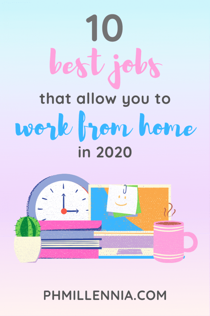 "Pinterest graphic (pin) for the article entitled ""10 Best Jobs that Allow You to Work from Home in 2020"" by phmillennia"