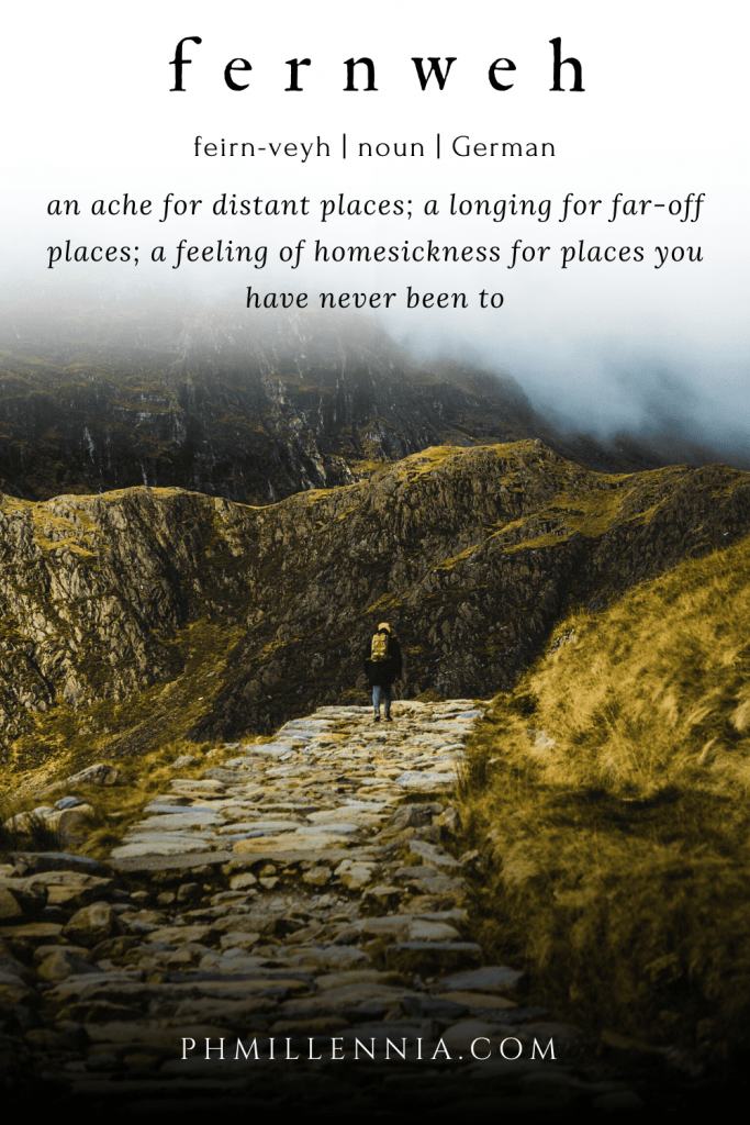 "Pinterest graphic (pin) for the article entitled ""Fernweh: When You Feel Homesick for Places You Have Never Been to"" by phmillennia"