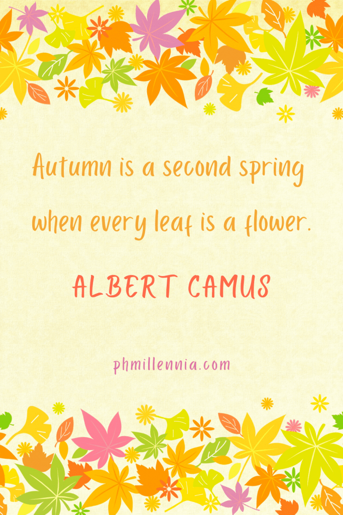 "A Pinterest Pin for the article entitled ""100 Quotes to Celebrate the Beauty and Wonder of Autumn/Fall"" on phmillennia"
