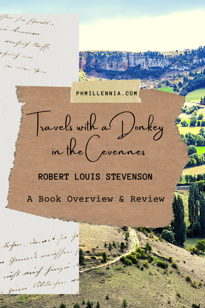 Pinterest Pin for the article 'Travels with a Donkey in the Cevennes by Robert Louis Stevenson: A Book Overview and Review' on phmillennia