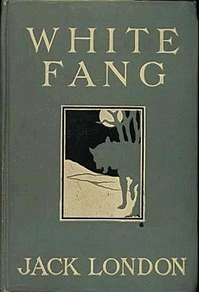 "First edition book cover of Jack London's ""White Fang"""