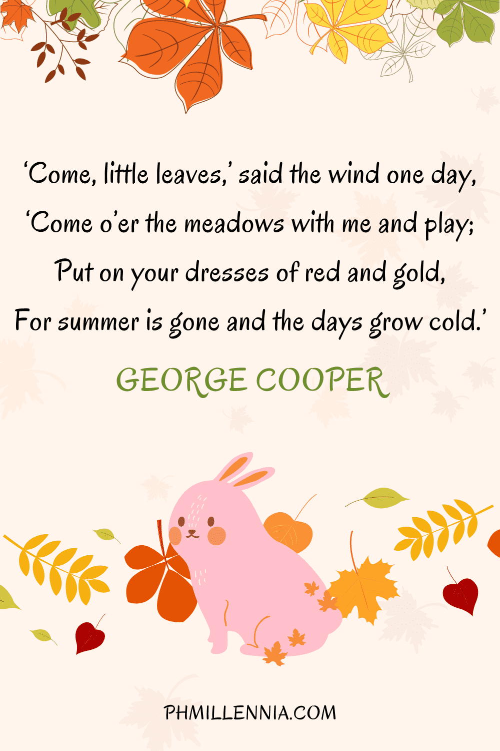 A graphic featuring an autumn quote/fall saying over an image of a bunny and autumn/fall leaves