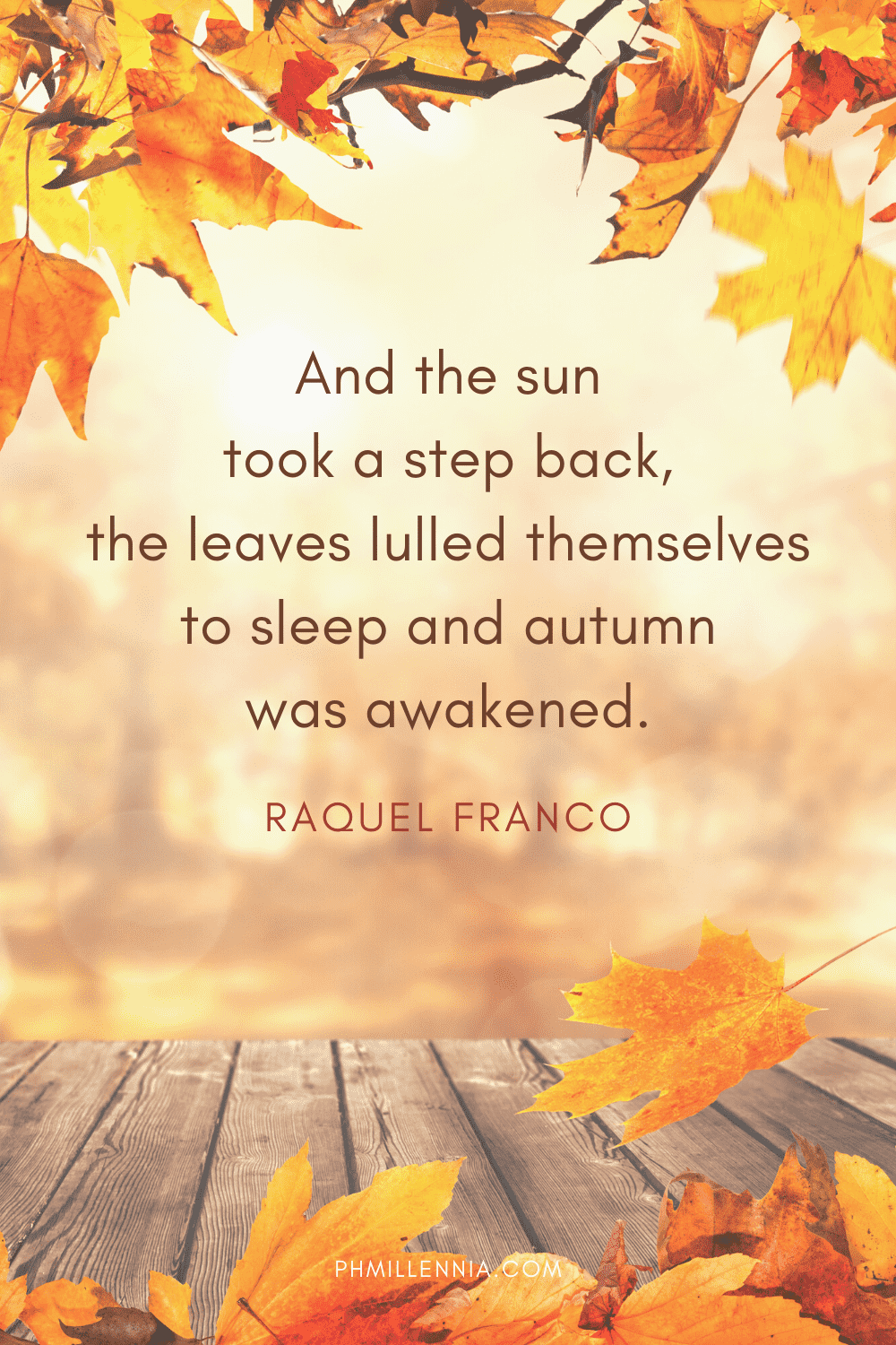 A graphic featuring an autumn quote/fall saying over an image of a sunset framed by autumn/fall leaves