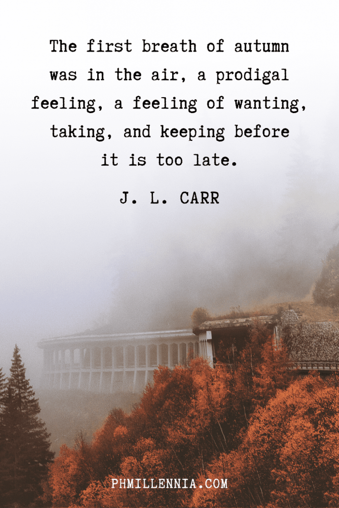 A graphic featuring an autumn quote/fall saying over an image of a misty mountainside with buildings and trees, woods, and forests in autumn/fall season