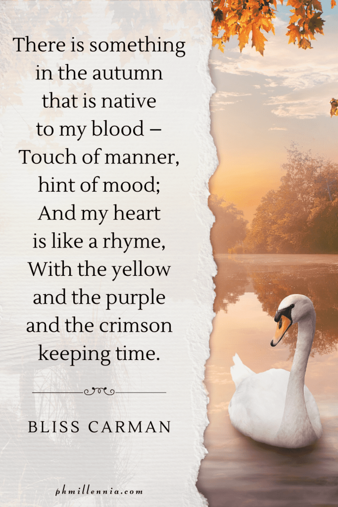 """A graphic featuring an autumn quote/fall saying over an image of a white swan gliding through a body of water backdropped by autumn/fall woods and forests, designed as a Pinterest Pin for the article """"199 Autumn Quotes to Fall Deeply and Spectacularly in Love With"""" on phmillennia.com"""