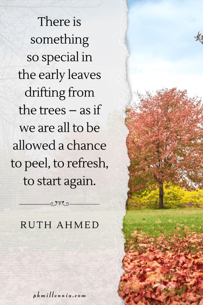 A graphic featuring an autumn quote/fall saying over an image of trees on a grassy field in autumn/fall season
