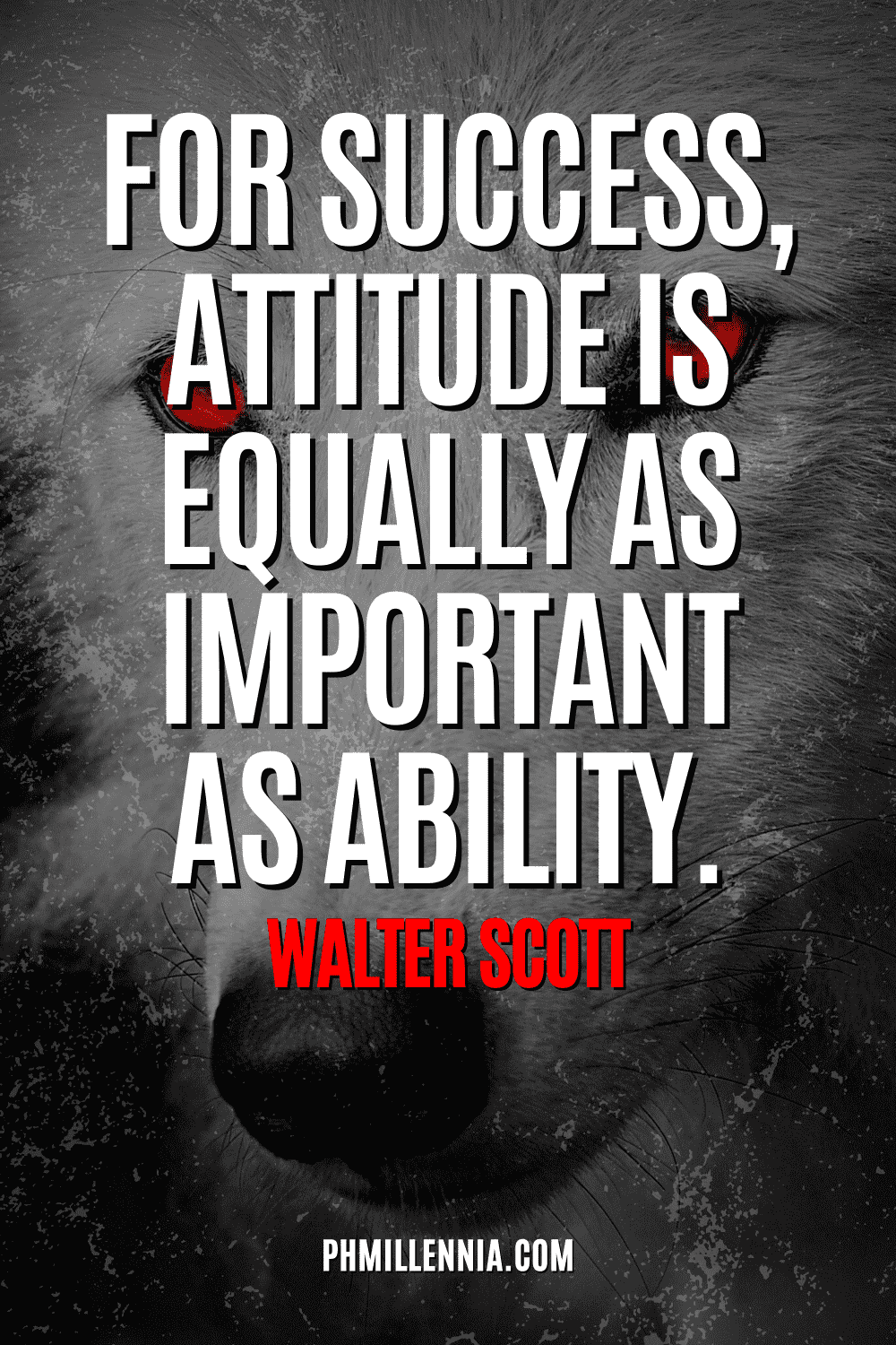 """A graphic containing text on an image of a white wolf with red eyes, intended as a Pinterest Pin for the article """"199 Quotes on Success to Inspire You to Greatness"""" on phmillennia.com"""